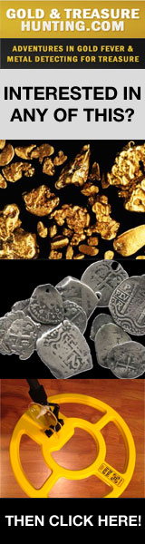 Gold & Treasure Hunting - Adventures in Gold Fever & Metal Detecting